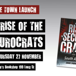 "Cape Town launch of ""The Rise of the Securocrats: The Case of South Africa""."