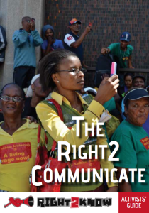 Right2Know Activist Guide to the Right to Communicate